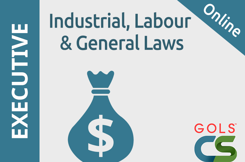 Paper 7 : Industrial, Labour and General Laws (ILGL_Video)